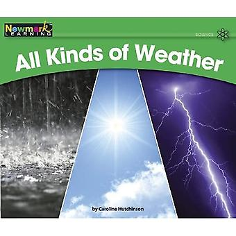All Kinds of Weather Leveled Text (Rising Readers)