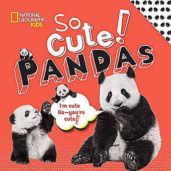 So Cool! Pandas by National Geographic Kids - 9781426333637 Book