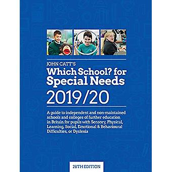 Which School? for Special Needs 2019/20 - A guide to independent and n