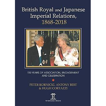 British Royal and Japanese Imperial Relations - 1868-2018 - 150 Years