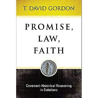 Promise - Law - Faith - Covenant-Historical - Covenant-Historical Reaso