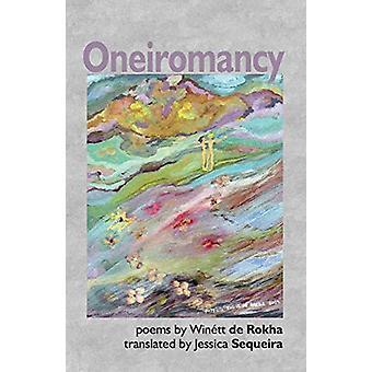 Oneiromancy by Winett de Rokha - 9781916012141 Book