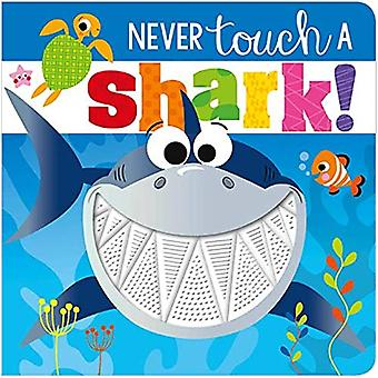 Never Touch a Shark! by Rosie Greening - 9781788436809 Book