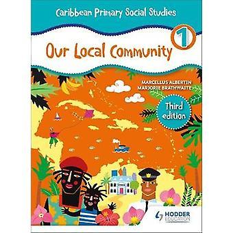 Caribbean Primary Social Studies Book 1 by Marjorie Brathwaite - 9781