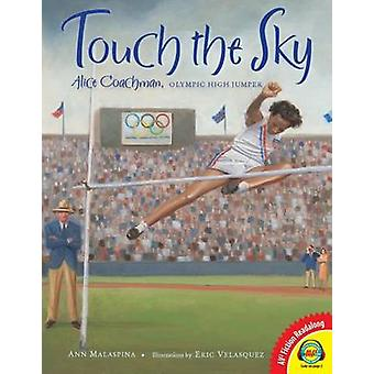 Touch the Sky by Ann Malaspina - 9781621279051 Book
