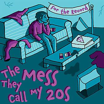 The Mess They Call My 20's [CD] USA import