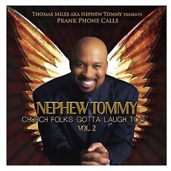 Nephew Tommy - Church Folks Gotta Laugh Too 2 [CD] USA import