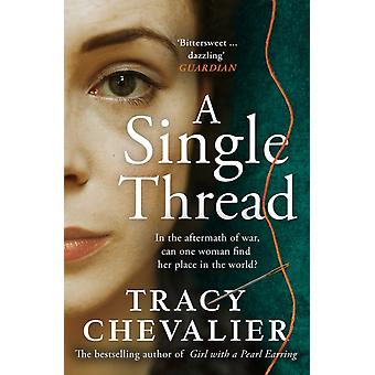A Single Thread by Chevalier & Tracy