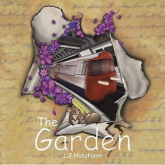 The Garden by Hutchison & L.J