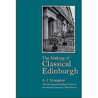 THE MAKING OF CLASSICAL EDINBURGH