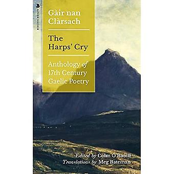 Gair nan Clarsach - The Harps' Cry: Anthology of 17th Century Gaellic Poetry