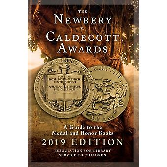 The Newbery and Caldecott Awards  A Guide to the Medal and Honor Books by Association for Library Service to Children ALSC