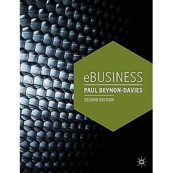 الأعمال الإلكترونية (الطبعة المنقحة الثانية) من قبل بول بينون ديفيز -- 978023030456