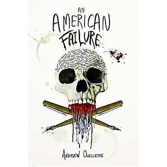 An American Failure by Andrew Ouellette - 9780578193335 Book