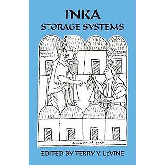 Inka Storage Systems by Terry Y Levine - 9780806148106 Book