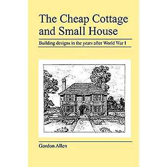 The Cheap Cottage and Small House by Gordon Allen - 9781905217908 Book