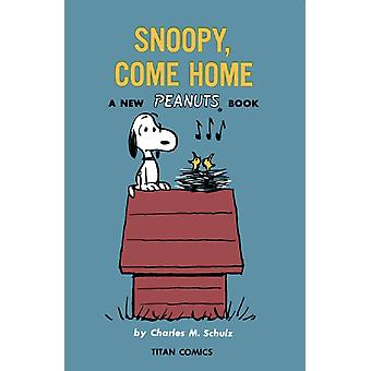 Peanuts Snoopy Come Home by Charles M Schulz