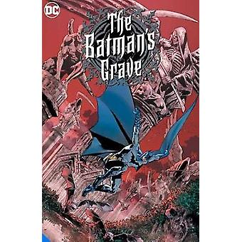 The Batman's Grave The Complete Collection