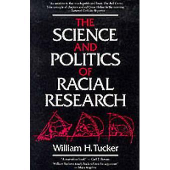 Vetenskapen och politiken av rasforskning vid William H. Tucker