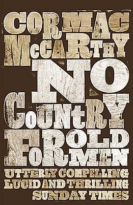 No Country for Old Men 9780330511216 by Cormac Mccarthy