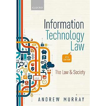 Information Technology Law The Law and Society Law  Society