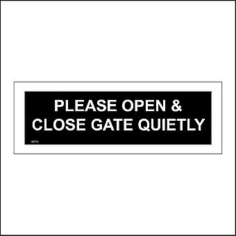 GE772 Please Open & Close Gate Quietly Sign