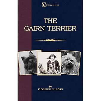 The Cairn Terrier (A Vintage Dog Books Breed Classic)