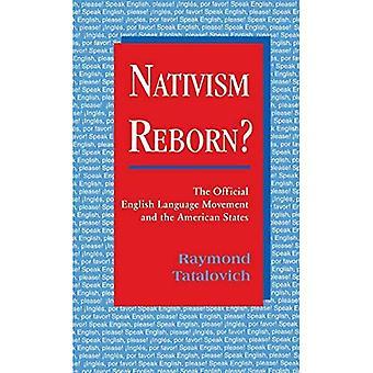 Nativsm Reborn? : Le mouvement officiel de la langue anglaise aux États-Unis