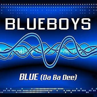 Blue Boys - Blue (Da Ba Dee) [CD] USA importeren