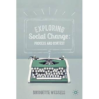 Exploring Social Change by Bridgette Wessels