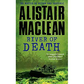 River of Death by Alistair MacLean - 9780006164968 Book