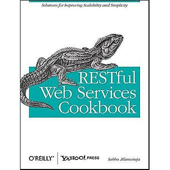 RESTful Web Services Cookbook суббу Алламараджу - 9780596801687 Книга