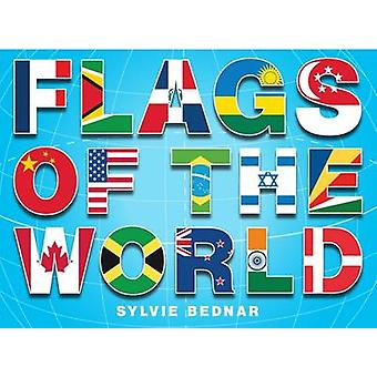 Flags of the World by Sylvie Bednar - 9780810980105 Book