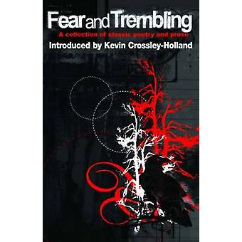 Fear and Trembling - A Collection of Classic Poetry and Prose by Kate