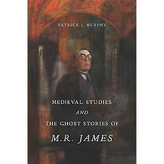 Études médiévales et les histoires de fantômes de M. R. James par Stu médiévale