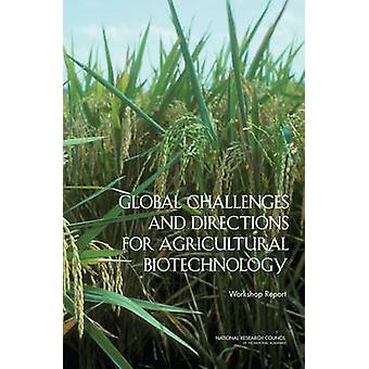 Global Challenges and Directions for Agricultural Biotechnology - Work