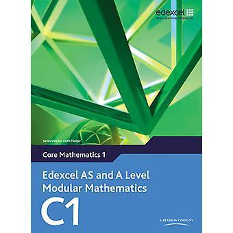 Edexcel AS og et nivå modulære matematikk Core matematikk 1 C1 av K