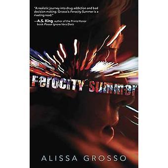 Été de férocité par Alissa Grosso - livre 9780738730707