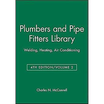 Klempner und Rohr Monteure Bibliothek: Schweißen, Heizung, Klimaanlage, Vol. 2