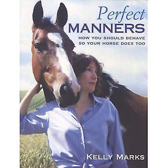 Manners parfaits: Comment se comporter si votre cheval sera trop