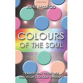 Couleurs de l'âme: Transformez votre vie grâce à la couleur thérapie