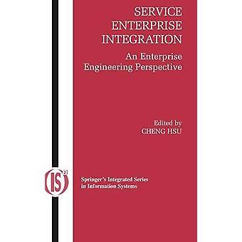 Service Enterprise Integration  An Enterprise Engineering Perspective by Hsu & Cheng