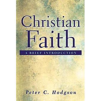 Kristinuskon A lyhyt johdanto Hodgson & Peter käsityöt