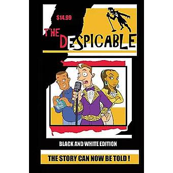 The Despicable black  white edition by Davis & Kevin