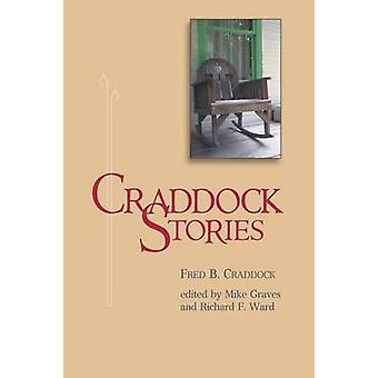 Craddock Stories by Craddock & Fred B.