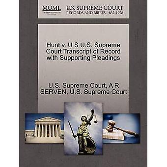 ハント v. U S 米国最高裁判所による嘆願を支持する記録の成績証明書