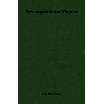 Development And Pupose by Hobhouse & L.T.
