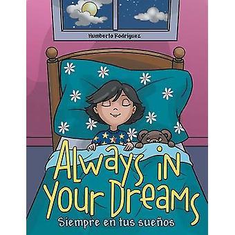 Always in Your Dreams Siempre en tus sueos by Rodriguez & Humberto
