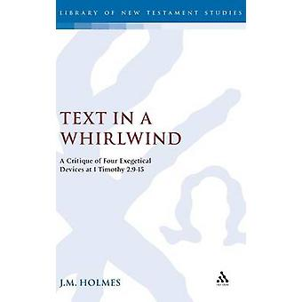 Text in a Whirlwind by Holmes & J. M.