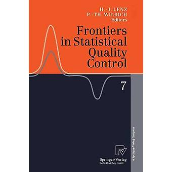 Frontiers in Statistical Quality Control 7 by Lenz & HansJoachim